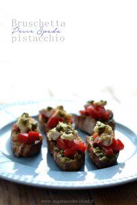 Bruschetta pesce spada e pistacchio