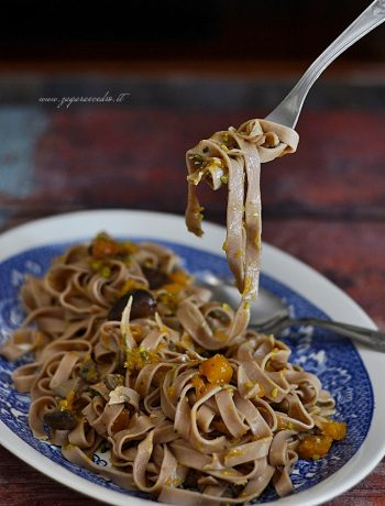 tagliatelle con farina di castagne zucca e pistacchio